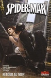 Peter David et Roberto Aguirre-Sacasa - Spider-Man  : Retour au noir.