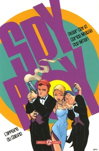 Peter David et Pop Mhan - Spyboy Tome 3 : L'Affaire du Casino.