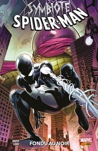 Peter David - Symbiote Spider-Man (2019) - Fondu au noir.