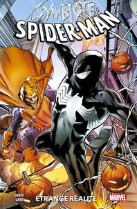 Peter David - Symbiote Spider-Man : Étrange réalité.