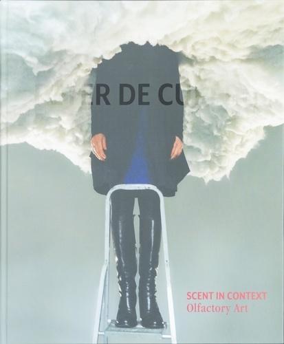Peter de Cupere - Scent in Context - Olfactory Art.