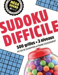 Peter De Schepper et Frank Coussement - Sudoku difficile - 500 grilles - 3 niveaux.