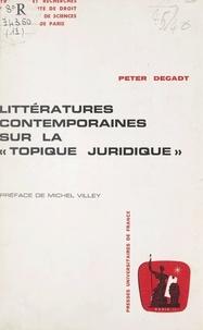 Peter Degadt et  Université de droit d'économie - Littératures contemporaines sur la topique juridique.