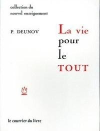 Peter Deunov - La vie pour le tout.