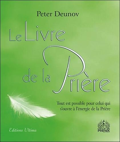 Peter Deunov - Le livre de la Prière.