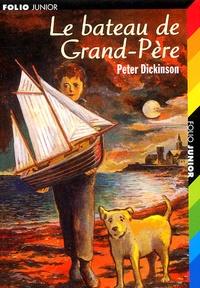 Peter Dickinson - Le bateau de Grand-Père.