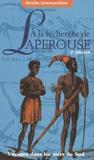 Peter Dillon - A la recherche de Lapérouse - Voyages dans les mers du sud.