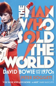 Deedr.fr The Man Who Sold The World - David Bowie and the 1970's Image