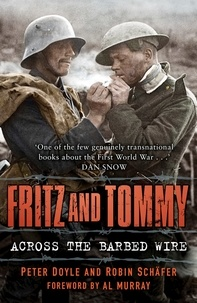 Peter Doyle - Fritz and Tommy : Across the Barbed Wire.