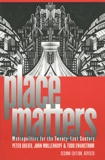 Peter Dreier - Place Matters: Metropolitics for the Twenty-first Century. - 2nd edition.