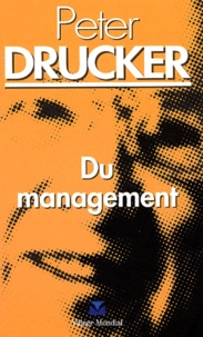 Peter Drucker - Du management.