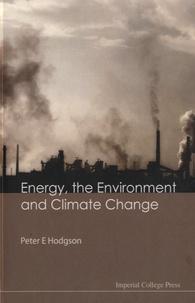 Livres anglais téléchargement pdf Energy, the Environment and Climate Change 9781848164154