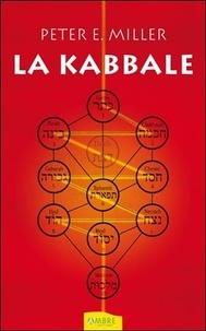 La kabbale - Peter-E Miller |