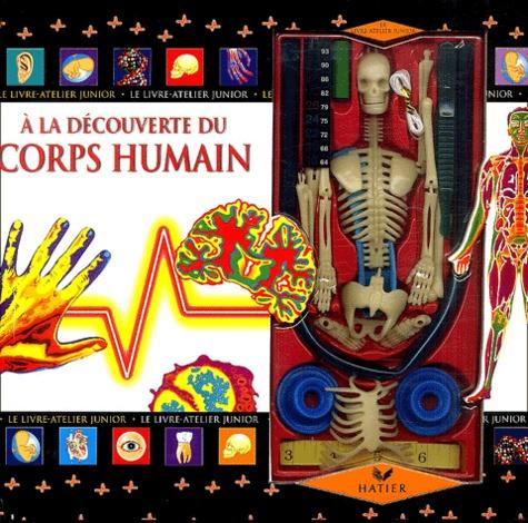 Peter Eldin - A la découverte du corps humain.