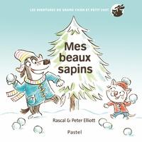 Peter Elliott et  Rascal - Les aventures de grand chien et petit chat  : Mes beaux sapins.