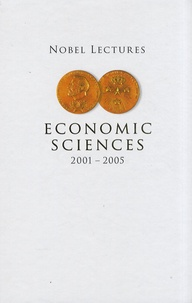 Peter Englund - Nobel Lectures in Economic Sciences 2001-2005.