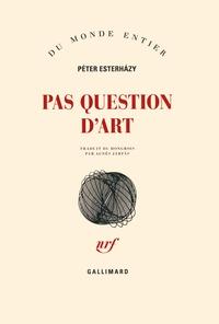 Pas question d'art - Péter Esterhàzy | Showmesound.org