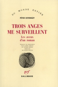 Trois anges me surveillent - Les aveux dun roman.pdf