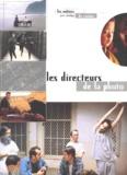 Peter Ettedgui - Les directeurs de la photo.