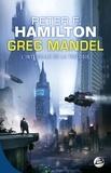 Peter F. Hamilton - Greg Mandel  : Intégrale.