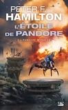 Peter F. Hamilton - L'Etoile de Pandore Tome 2 : Pandore menacée.