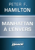 Peter F. Hamilton - Manhattan à l'envers.