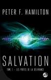 Peter F. Hamilton - Salvation Tome 1 : Les portes de la délivrance.