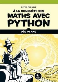 Peter Farrell - A la conquête des maths avec Python.