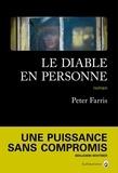 Peter Farris - Le diable en personne.