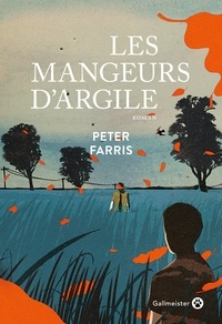Peter Farris - Les mangeurs d'argile.