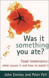 Was it something you ate ? Food intolerance : what causes it and how to avoid it.pdf
