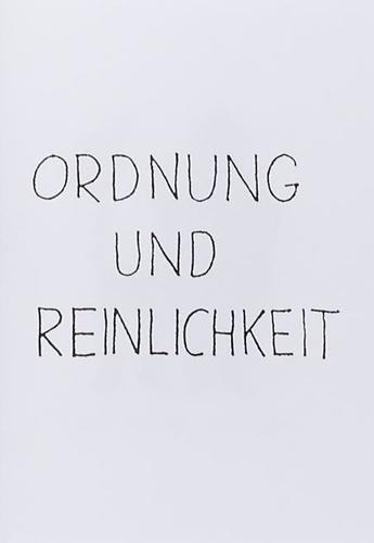 Peter Fischli et David Weiss - Ordnung und Reinlichkeit.