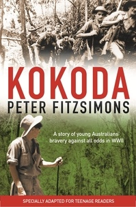 Peter FitzSimons - Kokoda - Teen edition.
