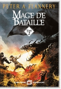 Peter Flannery - Mage de bataille Tome 2 : .