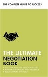 Peter Fleming et Mo Shapiro - The Ultimate Negotiation Book - Discover What Top Negotiators Do; Master Persuasion and Influence; Build Rapport with NLP.