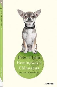 Peter Flynn - Hemingway's Chihuahua - Collection Paper Planes.
