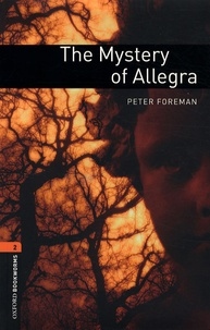 Peter Foreman - The Mystery of Allegra - Stage 2.