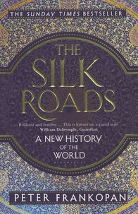 The Silk Roads - A New History of the World.pdf