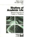 Peter Frost et Susan M Taylor - Rhythms of Academic Life - Personal Accounts of Careers in Academia.