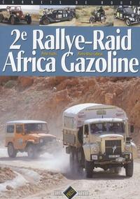 Peter Fuchs et Pierre-Brice Lebrun - 2e Rallye-Raid Africa Gazoline.