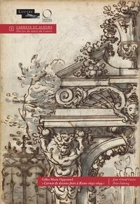 Peter Fuhring et Jean-Gérald Castex - Gilles Marie Oppenord - Carnet de dessins faits à Rome, 1692-1699 - 2 volumes : Etude et fac-similé.