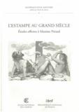 Peter Fuhring et Barbara Brejon de Lavergnée - L'estampe au Grand Siècle - Etudes offertes à Maxime Préaud.