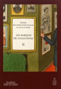 Peter Fuhring - Les marques de collections - Tome 2, Sixièmes rencontres internationales du salon du dessin, 30 et 31 mars 2011.