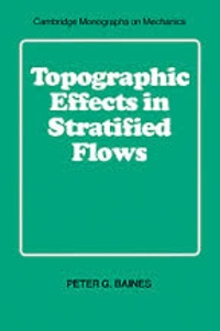 Peter G. Baines - Topographic Effects in Stratified Flows.