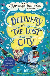Peter g. Bell et Flavia Sorrentino - Delivery to the Lost City.