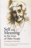 Peter-G Coleman et Christine Ivani-Chalian - Self and Meaning in the Lives of Older People - Case Studies over Twenty Years.