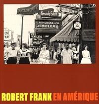 Peter Galassi - Robert Frank en Amérique.