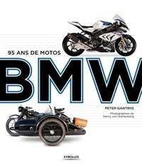 Peter Gantriis - 95 ans de motos BMW.