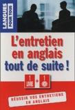 Peter Gaskell et Michel Marcheteau - L'anglais de l'entretien tout de suite !. 1 CD audio
