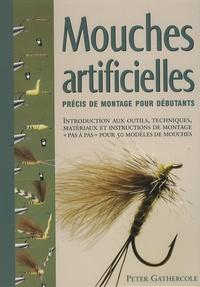 Peter Gathercole - Mouches artificielles - Précis de montage pour débutants.